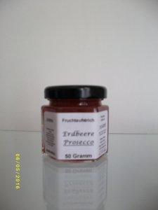 Erdbeere / Prosecco Probierglas 50 Gramm